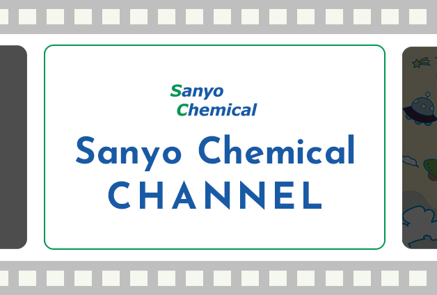 Sanyo Chemical CHANNEL